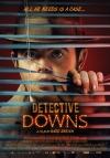Detektiv Downs film poster