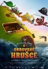 Neuveriteľný príbeh o Obrovskej hruške film poster