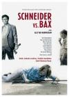 Schneider vs. Baxfilm poster