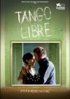 Tango libre film poster